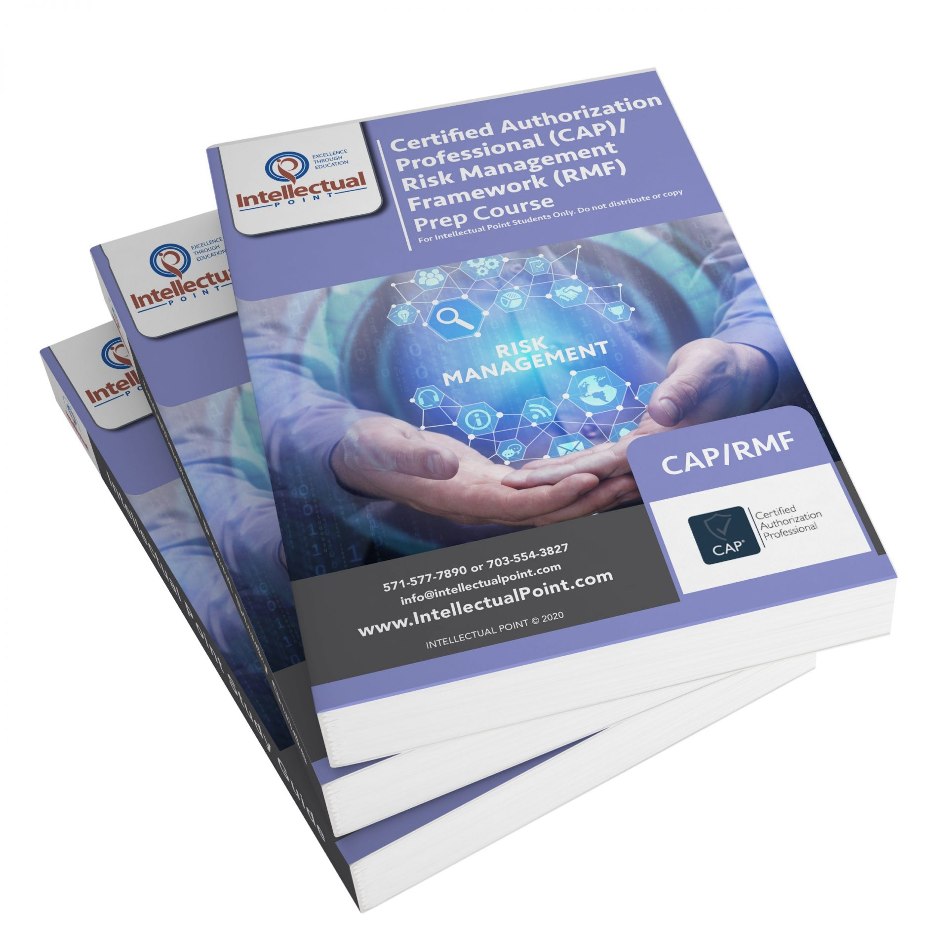 Certified Authorization Professional (CAP)/ Risk Management Framework (RMF) Study Guide