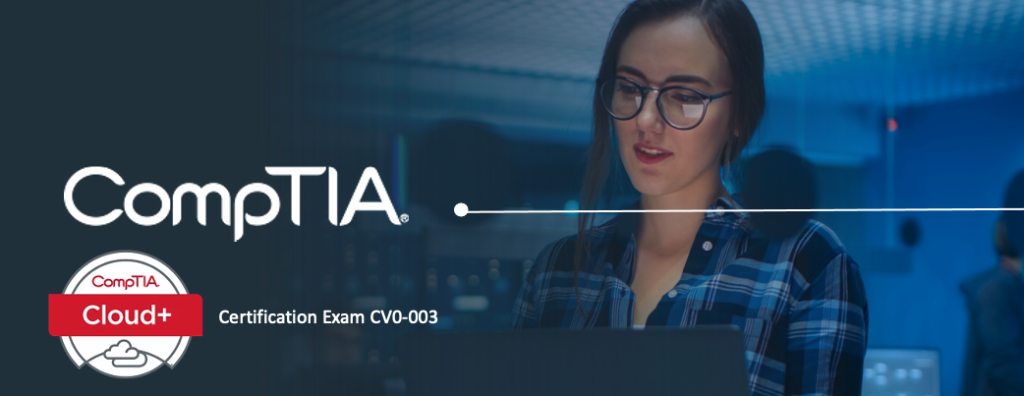 CompTIA Cloud+ CV0-003