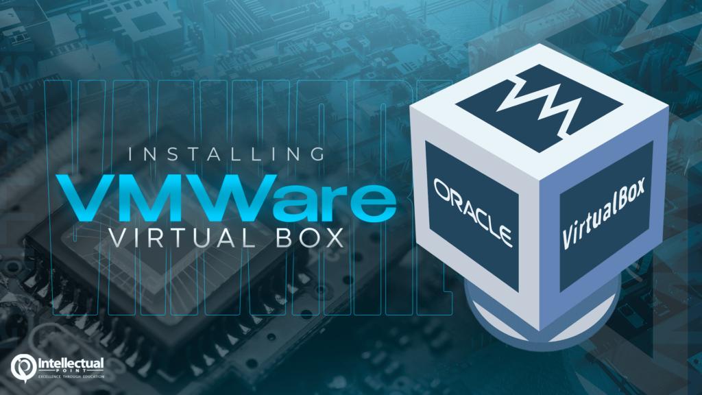 VMWare Virtual Box